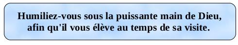 humiliez_vous_sous_la_puissante_main_de_Dieu